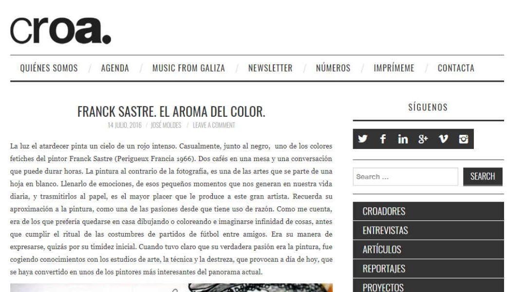 Croa  magazine: FRANCK SASTRE. O AROMA DA COR